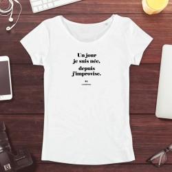 T-shirt Femme : Un jour je...