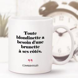 Mug - Toute blondinette a...